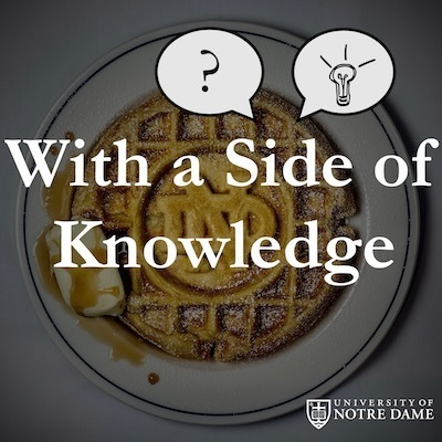 With a Side of Knowledge cover art, featuring the show's title over a Notre Dame monogram waffle